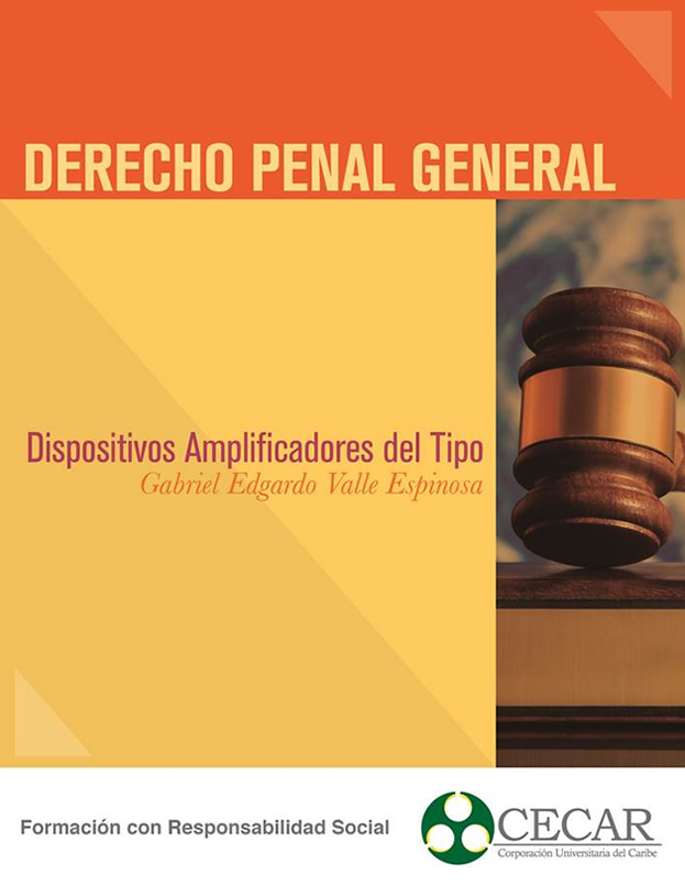 "Derecho Penal General ""Dispositivos amplificadores..."